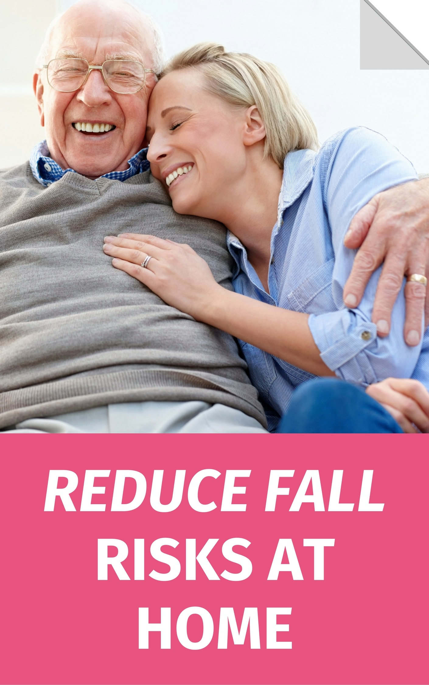 Reduce Fall Risk at Home