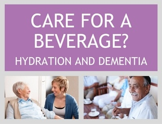 Care for a Beverage? Hydration and Dementia
