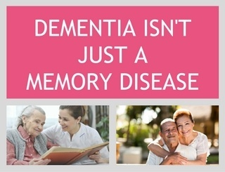 DEMENTIA_ISNT_JUST_A_MEMORY_DISEASE.jpg