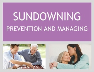 Sundowning: Preventing and Managing