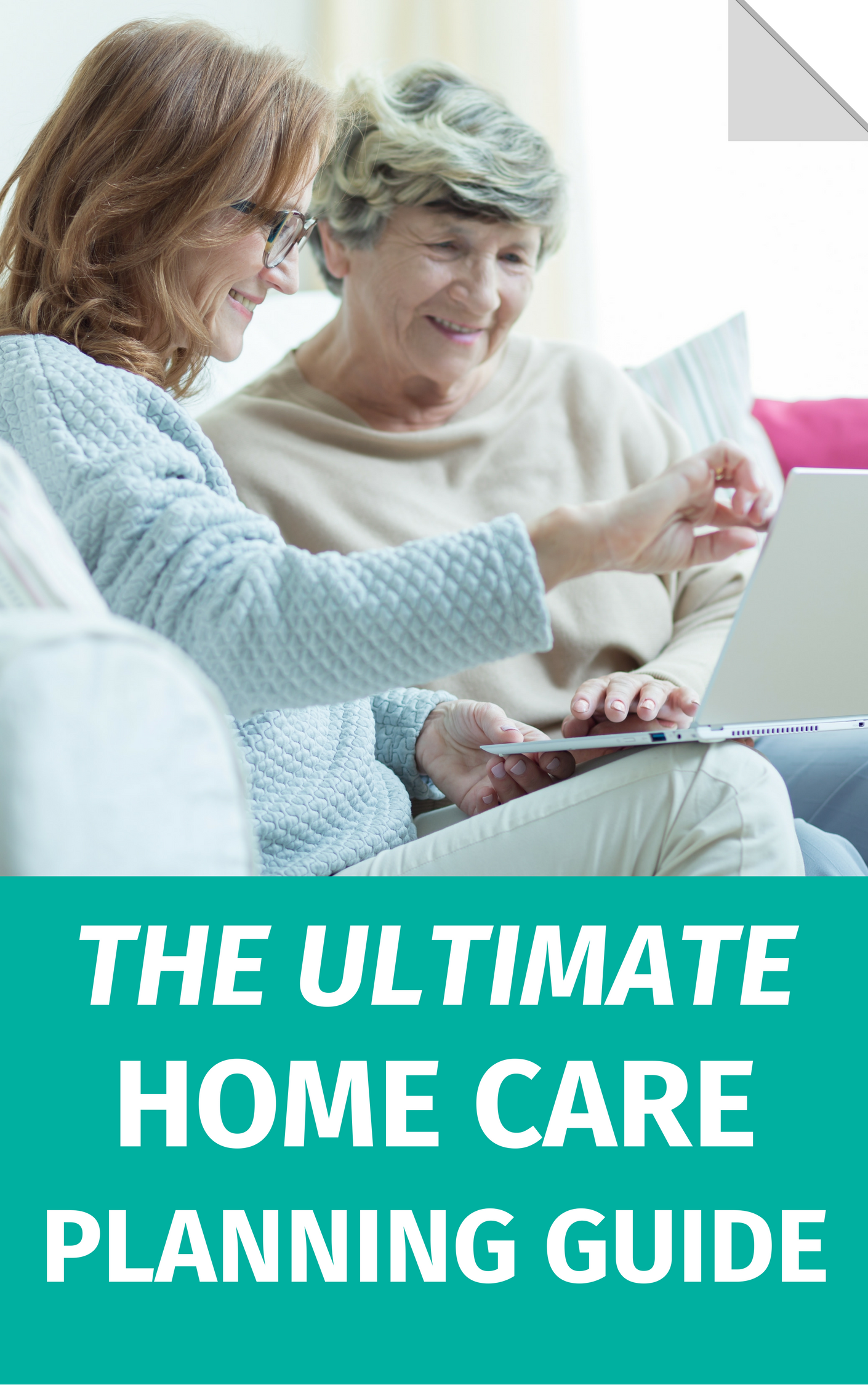 The Ultimate Home Care Planning Guide.png