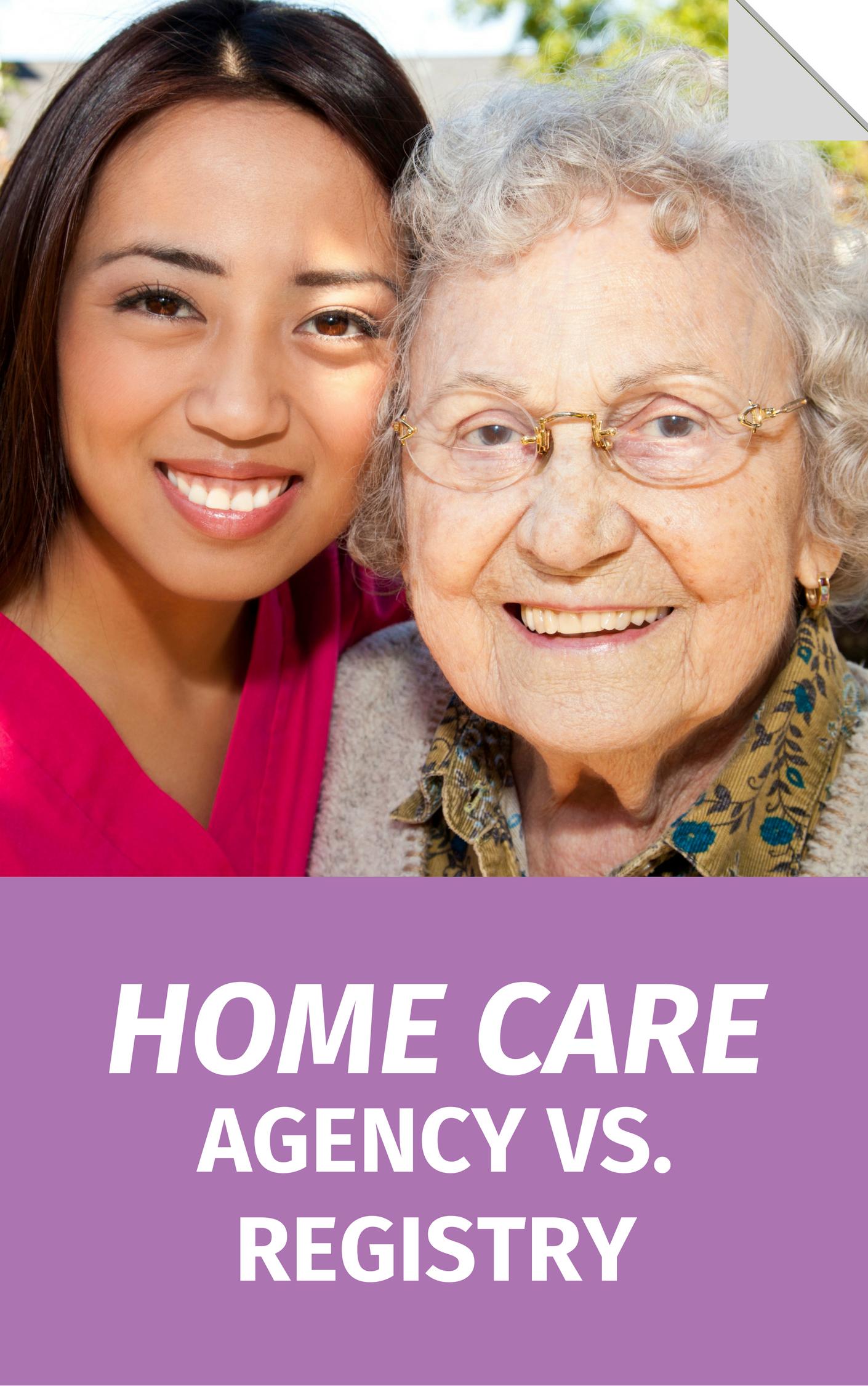 Home Care Agency vs. Registry
