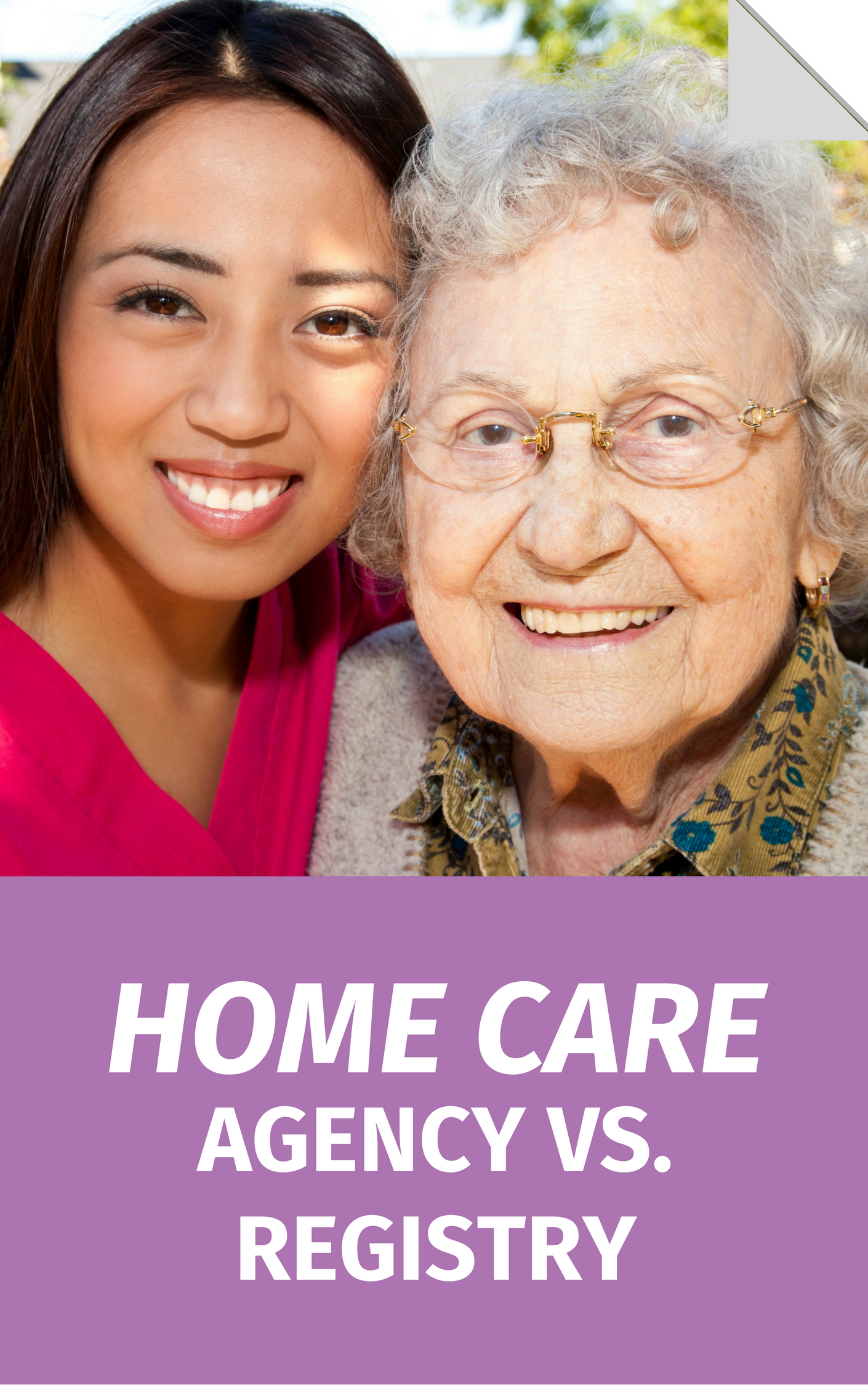 Home Care Agency vs. Registry