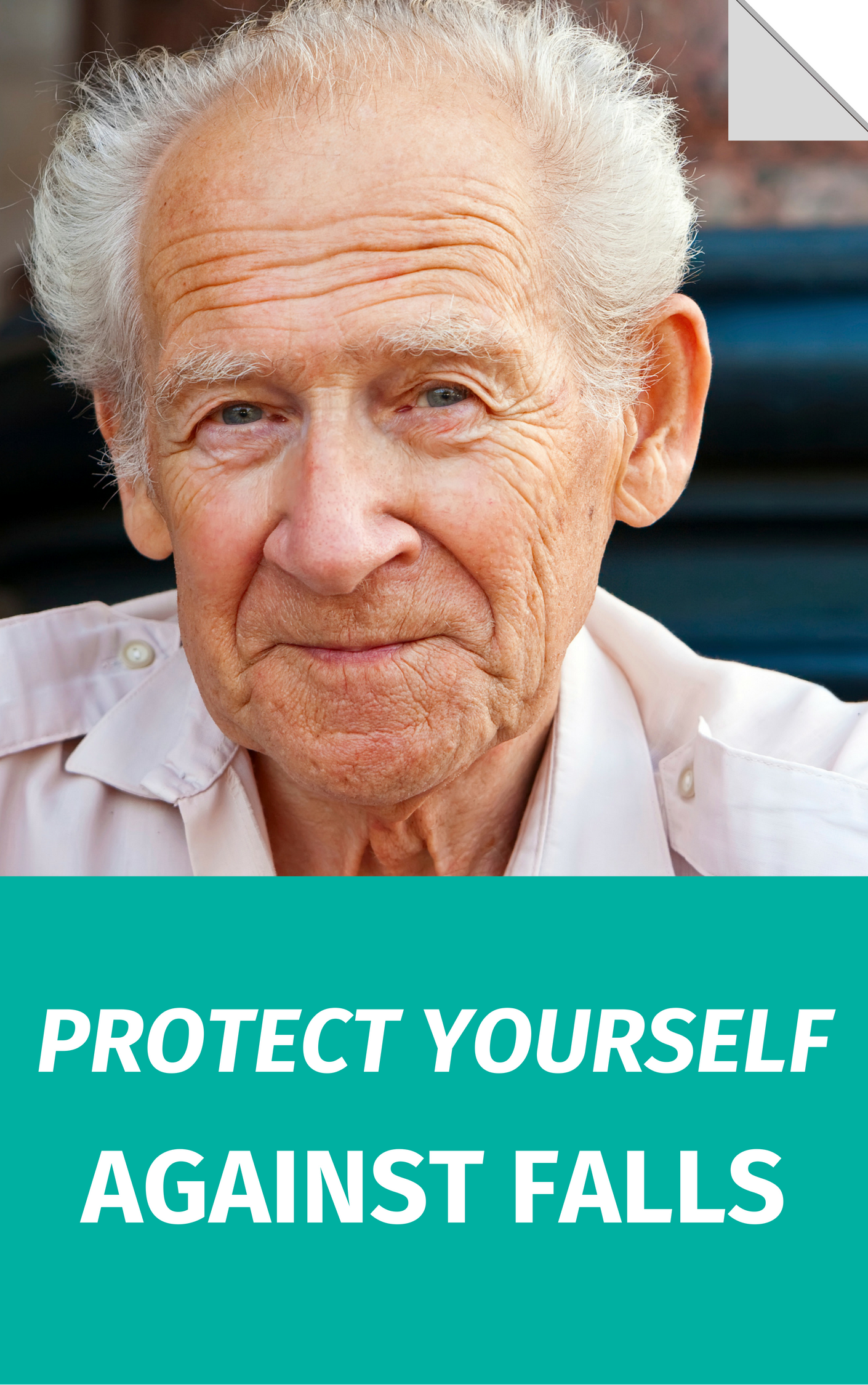 Protect Yourself Against Falls